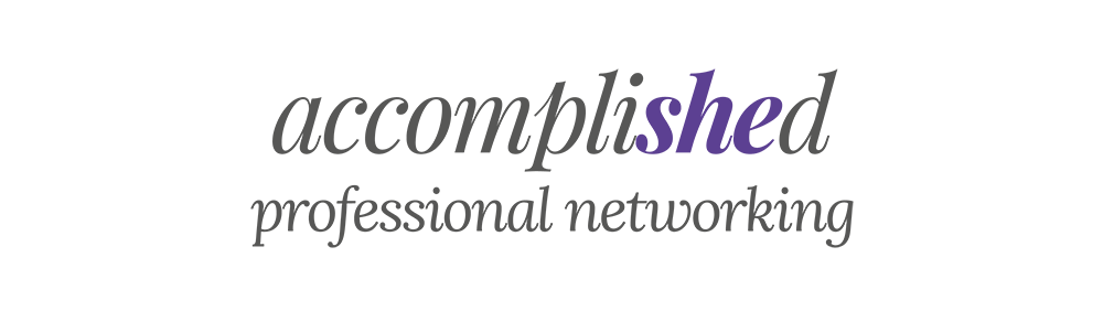 Accomplished Professional Network for females